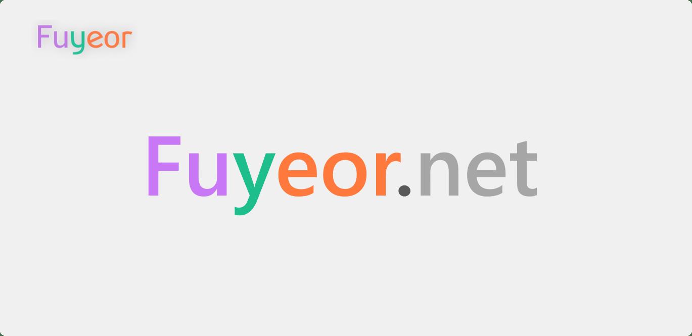 Fuyeor.Net · 复网